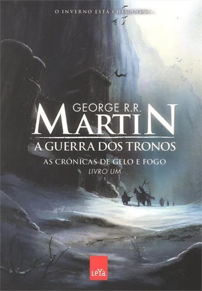 A Guerra dos Tronos. As Crônicas de Gelo e Fogo - Volume 1