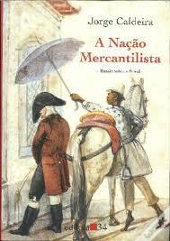 A Nação Mercantilista