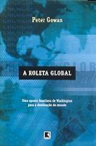 A ROLETA GLOBAL