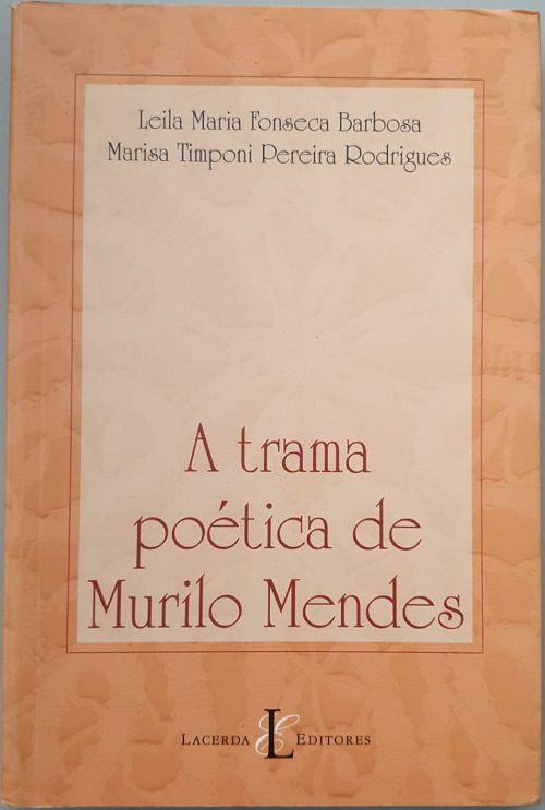 A Trama Poética de Murilo Mendes