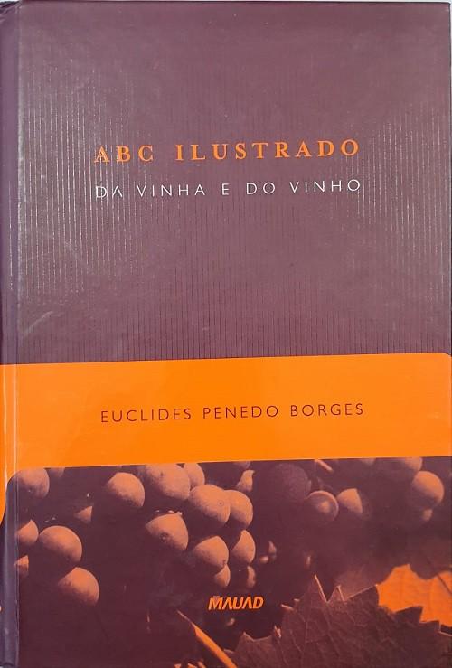 ABC Ilustrado da Vinha e do Vinho