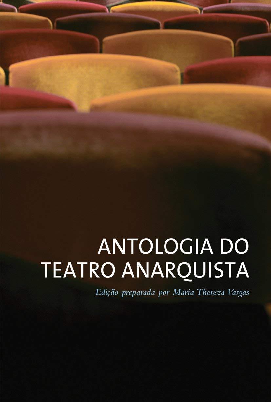 Antologia do teatro anarquista