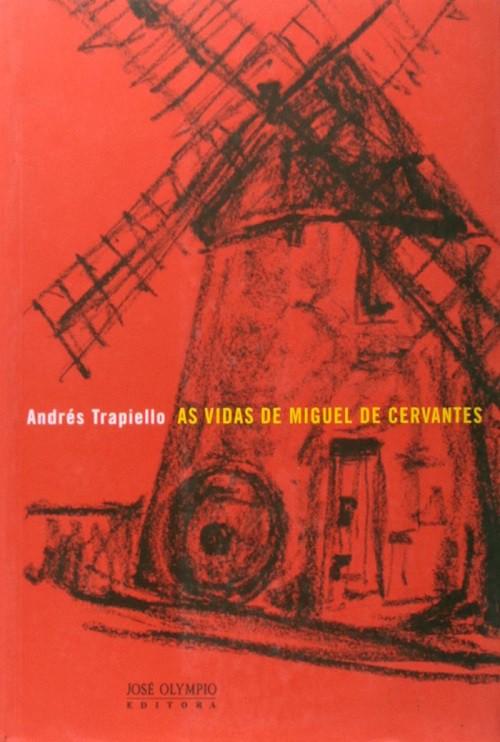 As vidas de Miguel de Cervantes