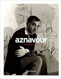 Aznavour, images de ma vie