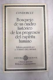 BOSQUEJO DE UN CUADRO HISTORICO DE LOS PROGRESOS DEL ESPIRITU HUMANO