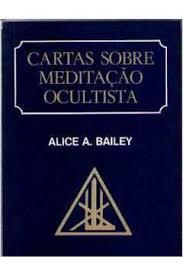 Cartas Sobre Meditação Ocultista