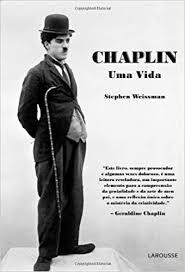 Chaplin. Uma Vida