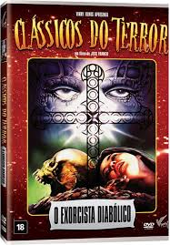 Clássicos do Terror - O Exorcista Diabólico - DVD