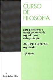 Curso de filosofia - Para professores e alunos dos cursos de segundo grau e de graduação