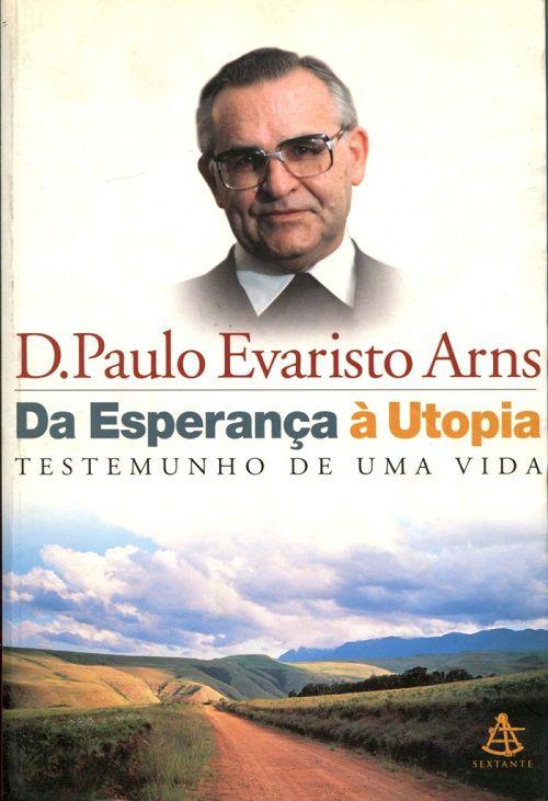 Da Esperança A Utopia