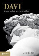 DAVI - A VIDA REAL DE UM HEROI BIBLICO