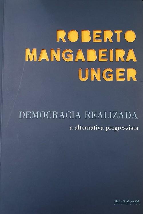 Democracia Realizada. A Alternativa Progressista