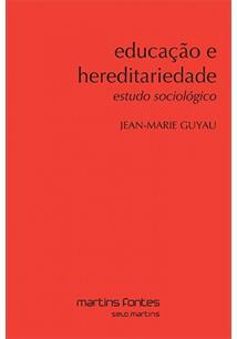Educação e hereditariedade: estudo sociológico