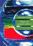 ELOGIO DO GRANDE PUBLICO