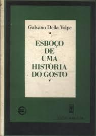 ESBOÇO DE UMA HISTÓRIA DO GOSTO