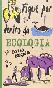 Fique Por Dentro Da Ecologia