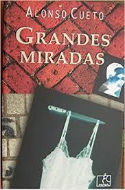 GRANDES MIRADAS