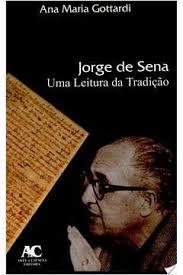 JORGE DE SENA UMA LEITURA DAS TRADIÇÃO