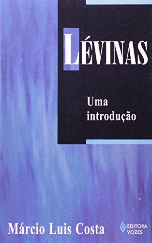 Lévinas. Uma Introdução