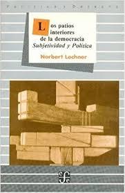 LOS PATIOS INTERIORES DE LA DEMOCRACIA
