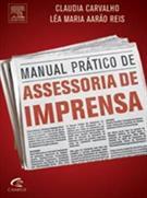 MANUAL PRATICO DE ASSESSORIA DE IMPRENSA