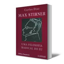 Max Stirne - Uma filosofia radical do eu