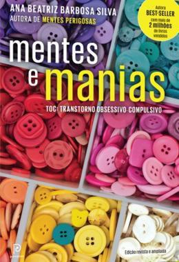 Mentes e manias: TOC: Transtorno obsessivo-compulsivo