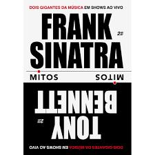MITOS: FRANK SINATRA & TONY BENNETT (DUPLO)