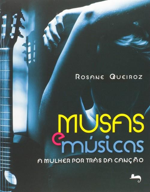 Musas E Musicas - A Mulher Por Trás Da Canção