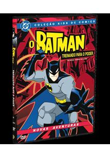 O BATMAN: TREINANDO PARA O PODER DVD