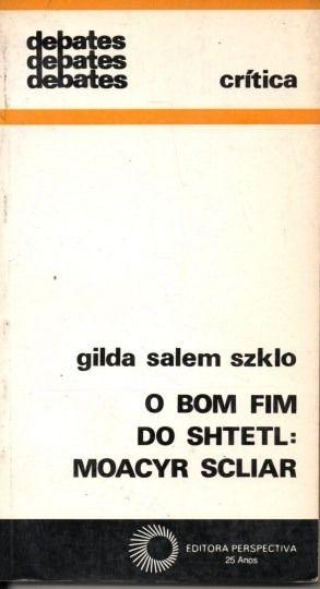 O bom fim do Shtetl: Moacyr Scliar