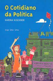 O cotidiano da política