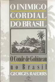 O inimigo cordial do Brasil