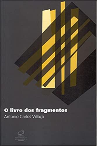 O Livro Dos Fragmentos