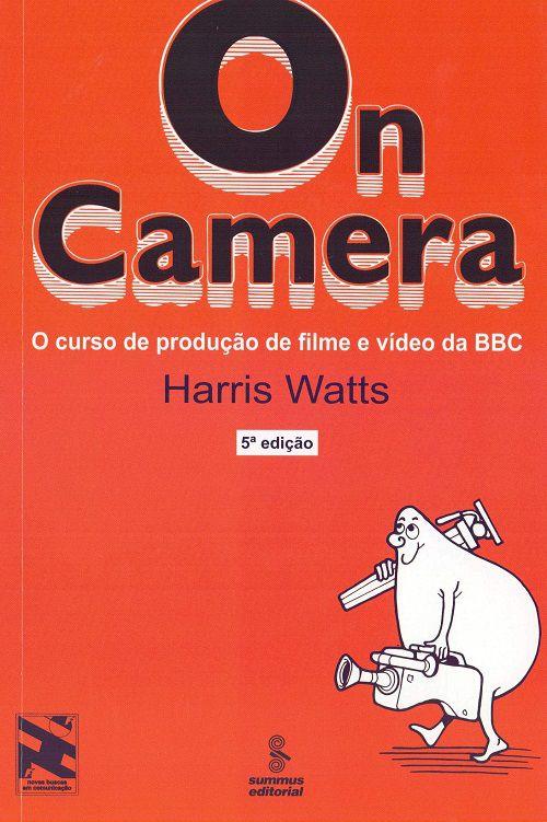 On camera: o curso de produção de filme e vídeo da BBC