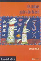 OS INDIOS ANTES DO BRASIL