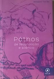 PATHOS DE FECUNDAÇAO E SILENCIO
