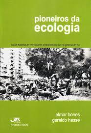 PIONEIROS DA ECOLOGIA