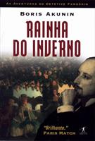 RAINHA DO INVERNO: AS AVENTURAS DO DETETIVE FANDORIN
