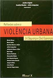 Reflexões sobre a violência urbana