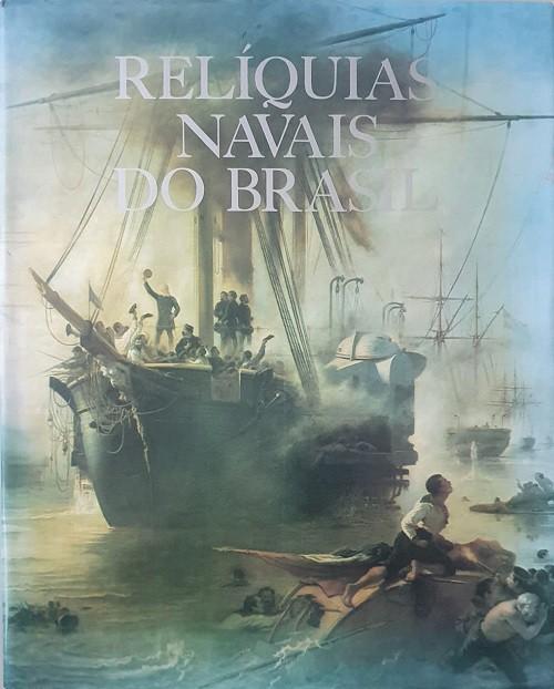 Relíquias Navais Do Brasil