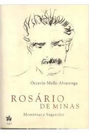 ROSÁRIO DE MINAS: MEMÓRIAS E SUGESTÕES