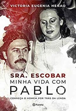 SENHORA ESCOBAR - MINHA VIDA COM PABLO
