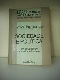 SOCIEDADE E POLITICA: UM ESTUDO SOBRE A ATUALIDADE BRASILEIRA