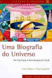 Uma biografia do universo