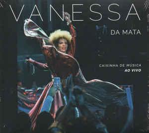 Vanessa Da Mata – Caixinha De Música (Ao Vivo) CD
