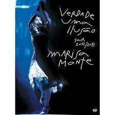 VERDADE UMA ILUSÃO TOUR 2012/2013 - MARISA MONTE DVD