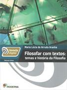 VEREDA DIGITAL: FILOSOFAR COM TEXTOS - TEMAS E HISTORIA DA FILOSOFIA VOLUME UNICO