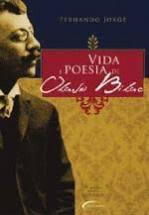 VIDA E POESIA DE OLAVO BILAC