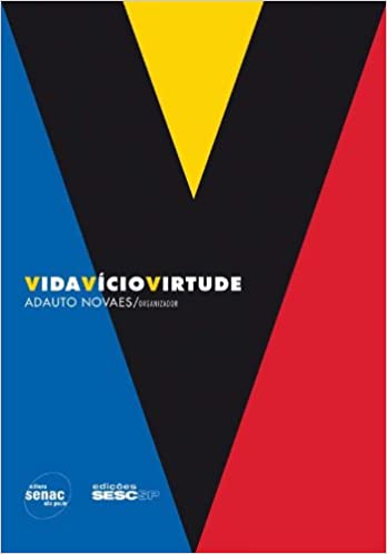 Vida Vício Virtude